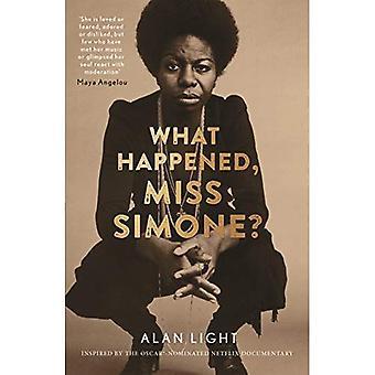 Cos'e ' successo, Miss Simone?: una biografia