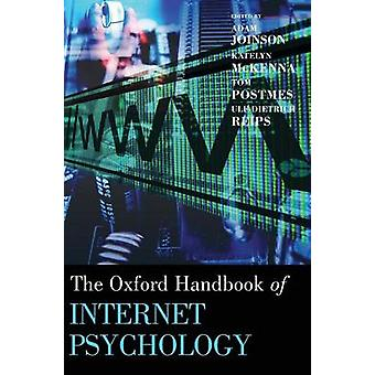 Oxford Handbook of Internet Psychology by Joinson & Adam