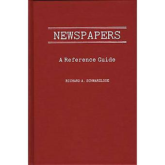 Zeitungen A Reference Guide von Schwarlose & Richard A.