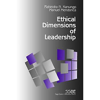 Etiska dimensioner av ledarskap genom Kanungo & Rabindra Nath