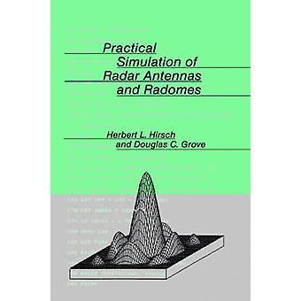 Praktisk simulering av Radar antenner och Radomer Hirsch & Herbert l.