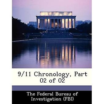 911 Chronology Part 02 of 02 by The Federal Bureau of Investigation FBI