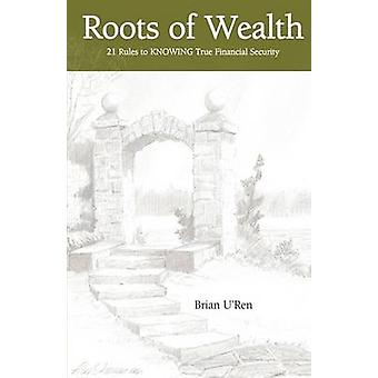 Roots of Wealth by URen & Brian