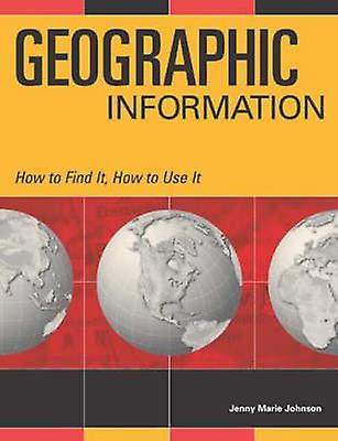 Geographic Information by Johnson & Jenny Marie