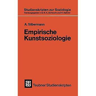 Empirische Kunstsoziologie by Silbermann & A.