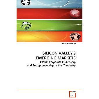 Vales do silício emergentes mercados por Schwittay & Anke