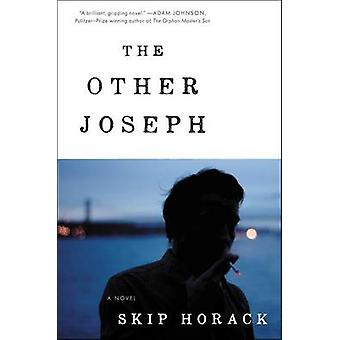 The Other Joseph by Skip Horack - 9780062300874 Book