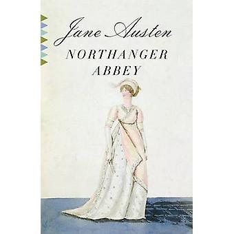 Northanger Abbey by Jane Austen - 9780307386830 Book