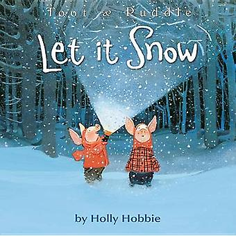 Let It Snow by Holly Hobbie - 9780316352246 Book