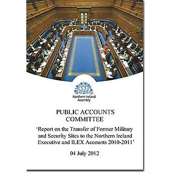 Report on the Transfer of Former Military and Security Sites to the N