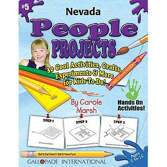 Nevada People Projects - 30 Cool Activities - Crafts - Experiments &