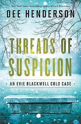 Threads of Suspicion by Dee Henderson - 9781410499639 Book