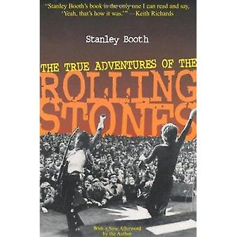 The True Adventures of  The Rolling Stones by Stanley Booth - 9781556