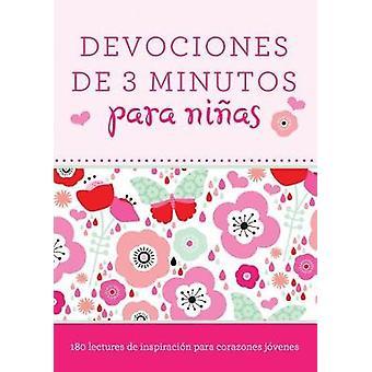 Devocionales de 3 Minutos Para Ninas - 180 Lecturas Inspiradoras Para