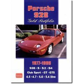 Porsche 928 Gold Portfolio 1977-1995 by R. M. Clarke - 9781855206755