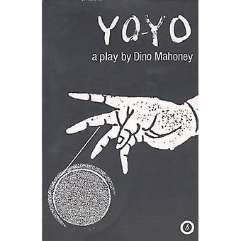 Yo-yo by Dino Mahoney - 9781870259507 Book