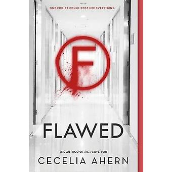 Flawed by Cecelia Ahern - 9781250104311 Book