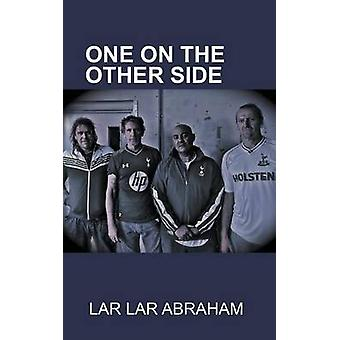 One On the Other Side by Abraham & Lar Lar