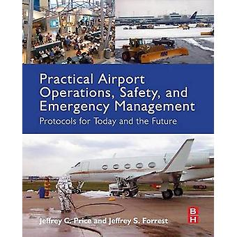 Practical Airport Operations Safety and Emergency Management by Price & Jeffrey