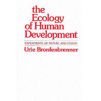 The Ecology of Human Development by Urie Bronfenbrenner