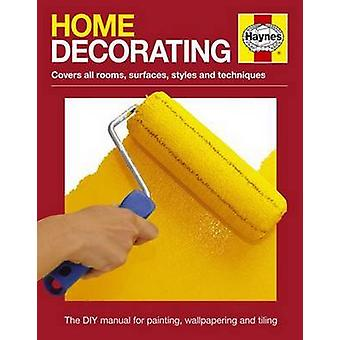 Home Decorating Manual by Anon