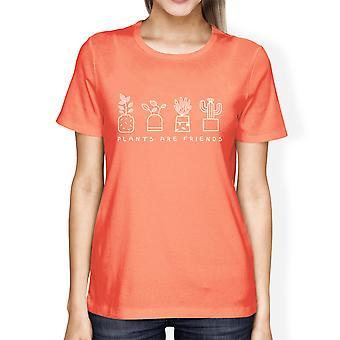 Plants Are Friends Womens Peach Cotton Graphic Design Summer Shirt