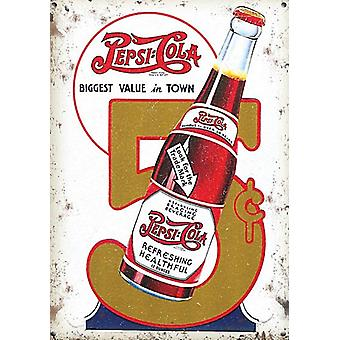 Pepsi-Cola Biggest Value In Town Small Steel Sign 200Mm X 150Mm