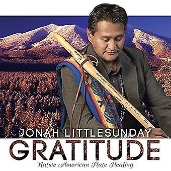 ヨナ Littlesunday - 感謝の気持ち: 米国のネイティブ アメリカン フルートの癒し [CD] インポート