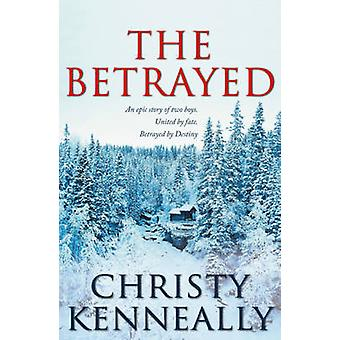 The Betrayed by Christy Kenneally - 9780340961704 Book