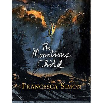 Monstruösa barnet (Main) av Francesca Simon - 9780571330263 bok