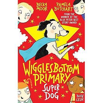 Wigglesbottom Primary - Super Dog! - 9780857636751 Book