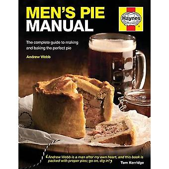 Men's Pie Manual by Andrew Webb - 9780857332875 Book