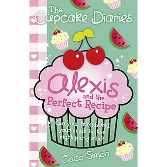 The Cupcake Diaries - Alexis and the Perfect Recipe by Coco Simon - 97