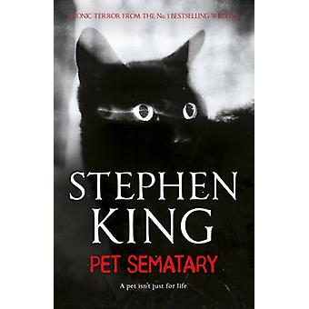 Pet Sematary by Stephen King - 9781444708134 Book