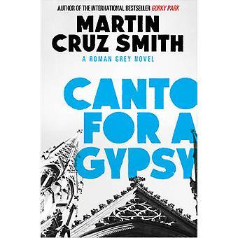 Canto for a Gypsy by Martin Cruz Smith - 9781471131233 Book