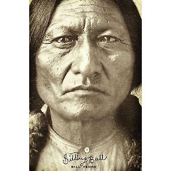 Sitting Bull by Bill Yenne - 9781594160929 Book