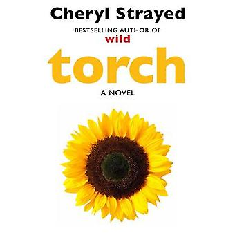 Torch (Main) by Cheryl Strayed - 9781782395379 Book