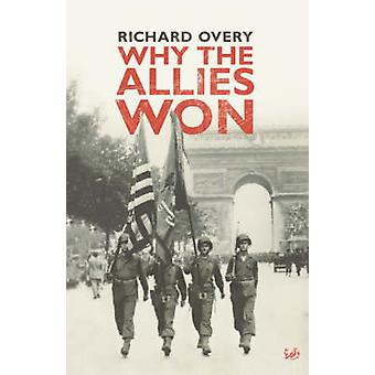 Warum die Alliierten von Richard Overy - 9781845950651 Buch gewonnen