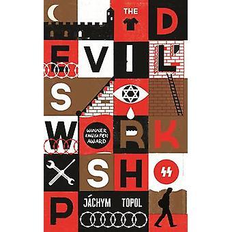 The Devil's Workshop by Jachym Topol - Alex Zucker - 9781846274176 Bo