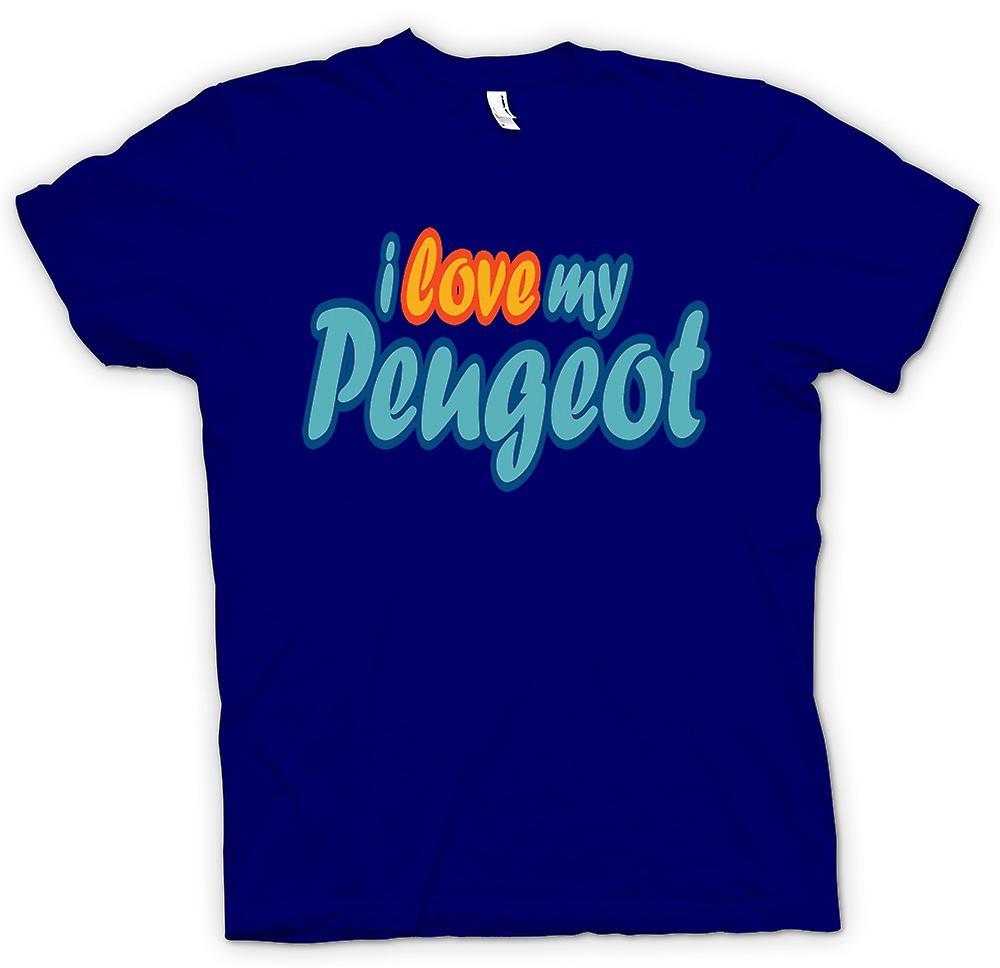 Mens T-shirt - I Love My Peugeot - Car Enthusiast