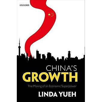 النمو في الصين--صنع قوة عظمى اقتصادية بليندا Yueh-