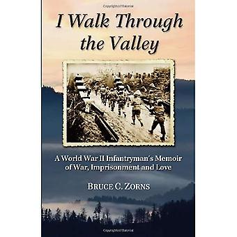 I Walk Through the Valley