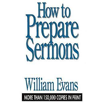 Comment préparer les Sermons