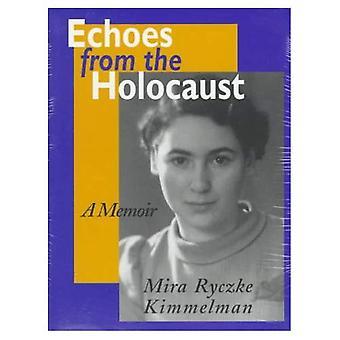 Les échos de l'Holocauste: A Memoir