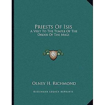 Priesters van Isis: een bezoek aan de tempel in de orde van de drie koningen