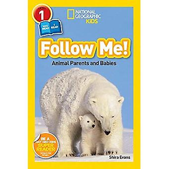 Follow Me!: Animal Parents and Babies (National Geographic Kids: Level 1)