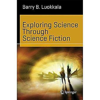 At udforske videnskaben gennem Science Fiction (videnskab og fiktion)