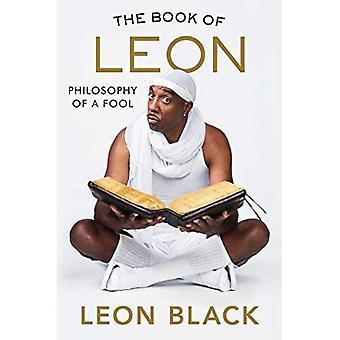 Le livre de Leon: philosophie d'un fou