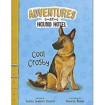 Cool Crosby (Adventures in Hound Hotel)