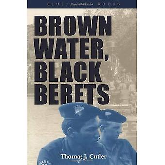 Acqua marrone, neri Berretti: Warfare costiera e fluviale in Vietnam (Bluejacket libri)